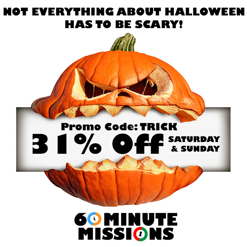 Halloween Weekend 31% Off