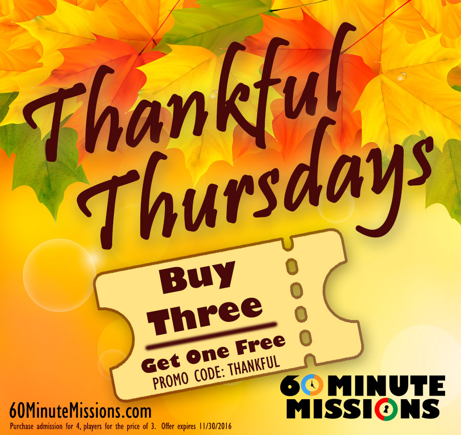 Thankful Thursdays at 60 Minute Missions