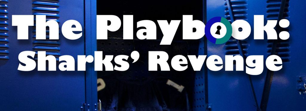 The Playbook: Sharks' Revenge