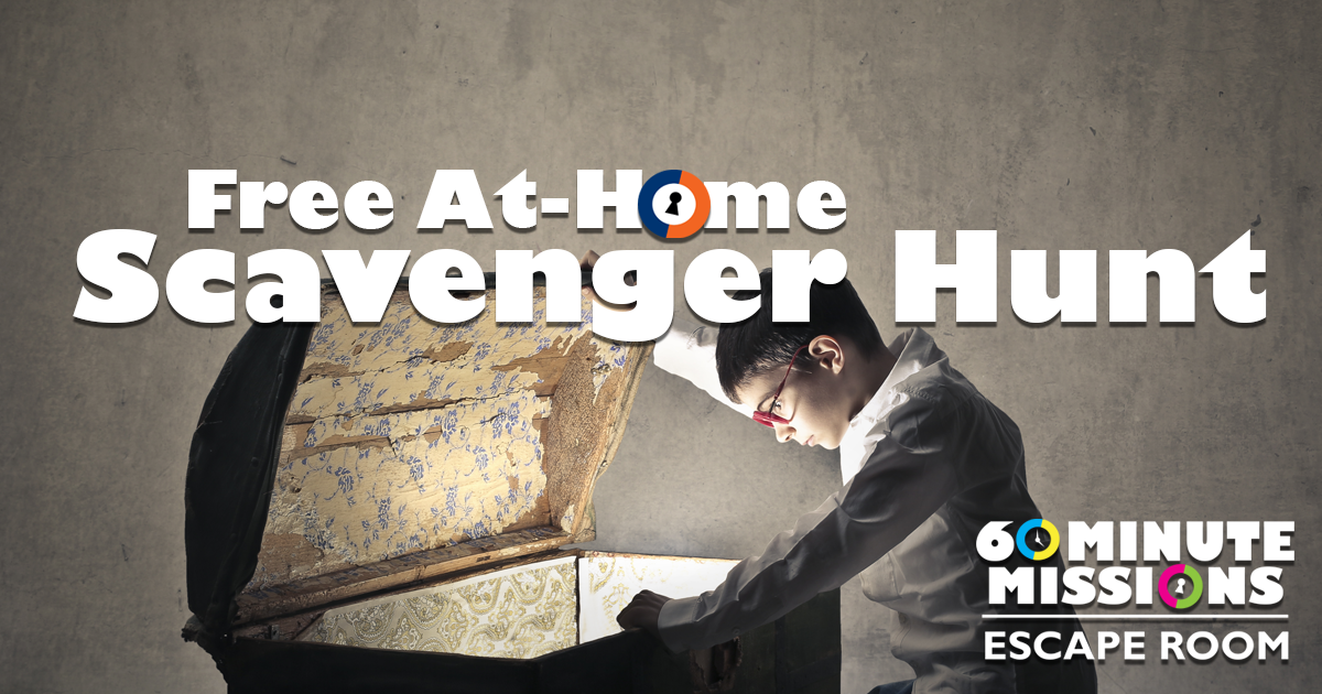 Free At Home Scavenger Hunt 60 Minute Missions Escape Room