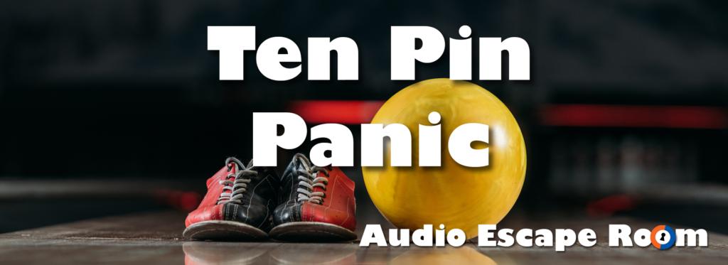 Ten Pin Panic